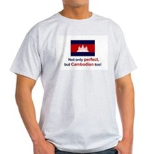 Perfect Cambodian T-Shirt