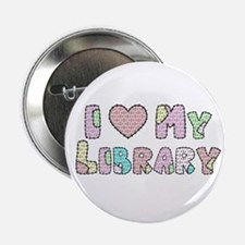 "I (heart) My Library 2.25"" Button"