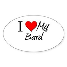 I Heart My Bard Oval Decal