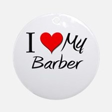 I Heart My Barber Ornament (Round)