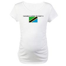 TANZANIA IS WHERE THE HEART I Shirt