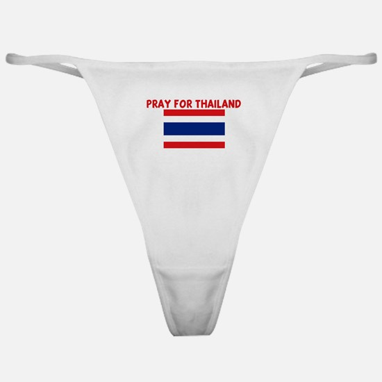 PRAY FOR THAILAND Classic Thong