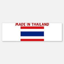 MADE IN THAILAND Bumper Bumper Bumper Sticker