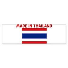 MADE IN THAILAND Bumper Bumper Sticker