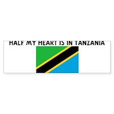 HALF MY HEART IS IN TANZANIA Bumper Car Sticker