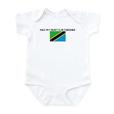 HALF MY HEART IS IN TANZANIA Infant Bodysuit