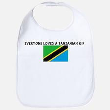 EVERYONE LOVES A TANZANIAN GI Bib