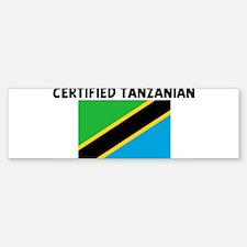 CERTIFIED TANZANIAN Bumper Bumper Bumper Sticker