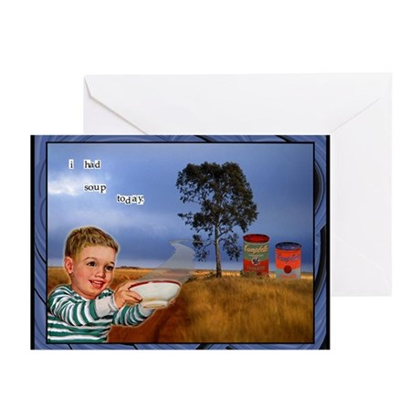 I Had Soup Today Greeting Cards (Pk of 10)