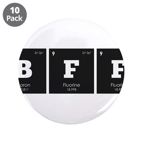"""Periodic Elements: BFF 3.5"""" Button (10 pack)"""