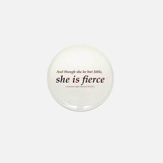 Fierce Mini Button