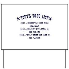 Tony's To-Do List Yard Sign