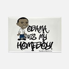 Obama is my Homeboy! Rectangle Magnet
