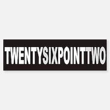 TWENTYSIXPOINTTWO Bumper Bumper Bumper Sticker