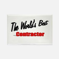 """The World's Best Contractor"" Rectangle Magnet"