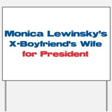 Monica's X -  Yard Sign
