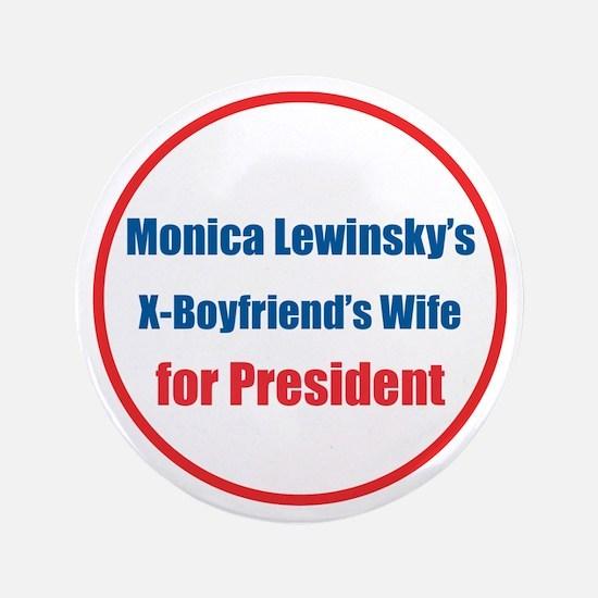 "Monica's X - 3.5"" Button"