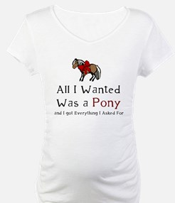 All I Wanted Was A Pony Shirt