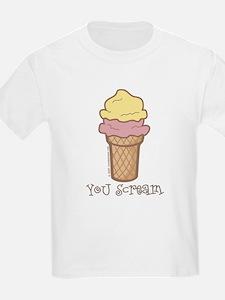 You Scream - T-Shirt