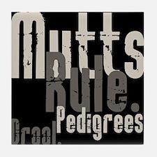 Mutts Rule! Tile Coaster