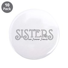 """Forever Sisters 4 3.5"""" Button (10 pack)"""