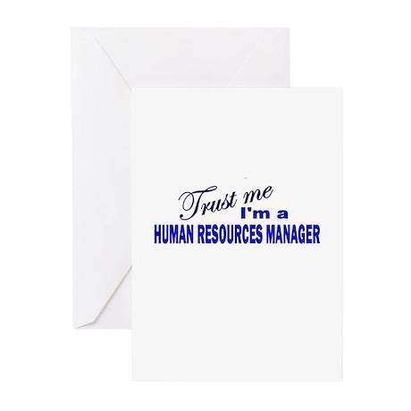 Trust Me I'm A Human Resource Greeting Cards (Pk o