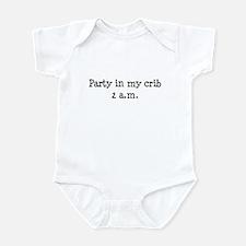 Party in my crib Infant Bodysuit