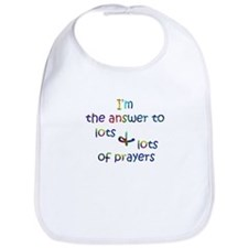I'm the answer to lots and lots of prayers Bib