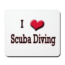 I Love (Heart) Scuba Diving Mousepad