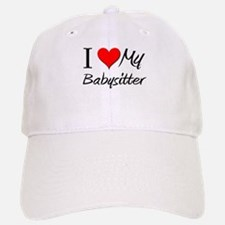 I Heart My Babysitter Baseball Baseball Cap