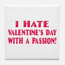 Hate With a Passion Tile Coaster
