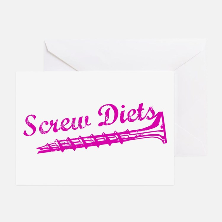 Screw Diets Greeting Cards (Pk of 10)