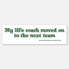 Life coach bumper Bumper Bumper Sticker