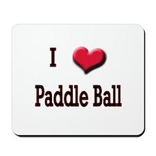 I Love (Heart) Paddle Ball Mousepad