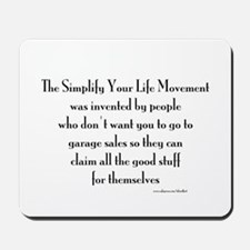 Simple Life Mousepad