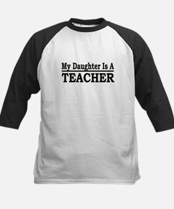 """My Daughter Is A Teacher"" Kids Baseball Jersey"