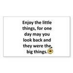 Enjoy the little things Rectangle Sticker