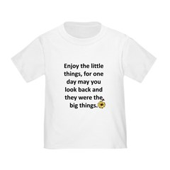 Enjoy the little things T