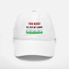You Kids Get Off My Lawn Baseball Baseball Cap