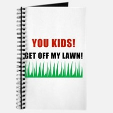 You Kids Get Off My Lawn Journal