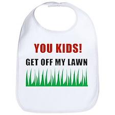 You Kids Get Off My Lawn Bib