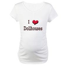 I Love (Heart) Dollhouses Shirt