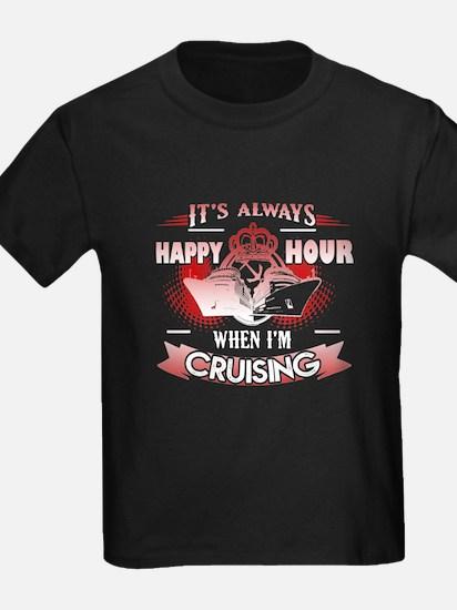 Happy Hour Cruising Shirt T-Shirt