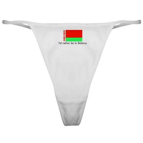 I'd rather be in Belarus Classic Thong