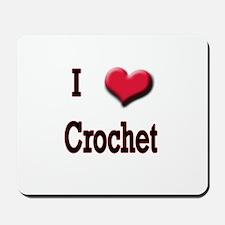 I Love (Heart) Crochet Mousepad