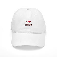 I Love (Heart) Butterflies Baseball Cap