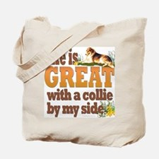 """""""Collie by my side"""" Tote Bag"""