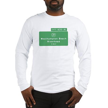 Westhampton Beach Exit T-shir Long Sleeve T-Shirt