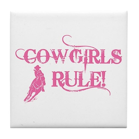 Cowgirls Rule Tile Coaster