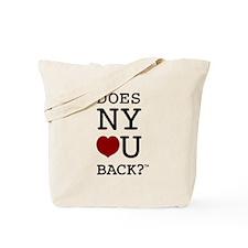"""DOES NY LOVE U BACK?"" Tote Bag"